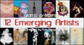 12 Emerging Artists